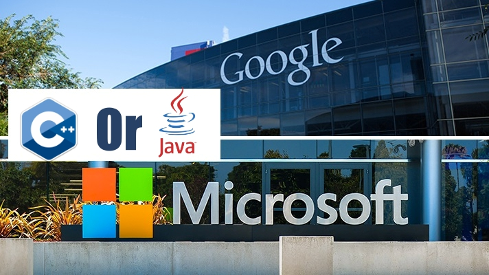C++ or Java: What should you learn to get a job at Microsoft/Google?