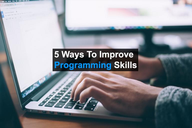 5 Ways to Improve programming skills