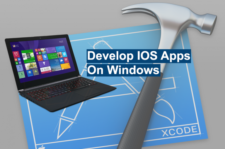 Xcode for Windows- Develop apps for iOS or Mac OS - 2018