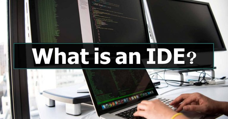 What is an IDE ( integrated development environment)?